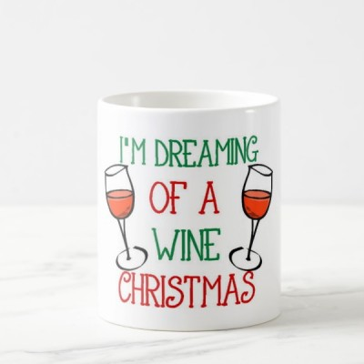 Skodelica Im dreaming of a Wine Christmas